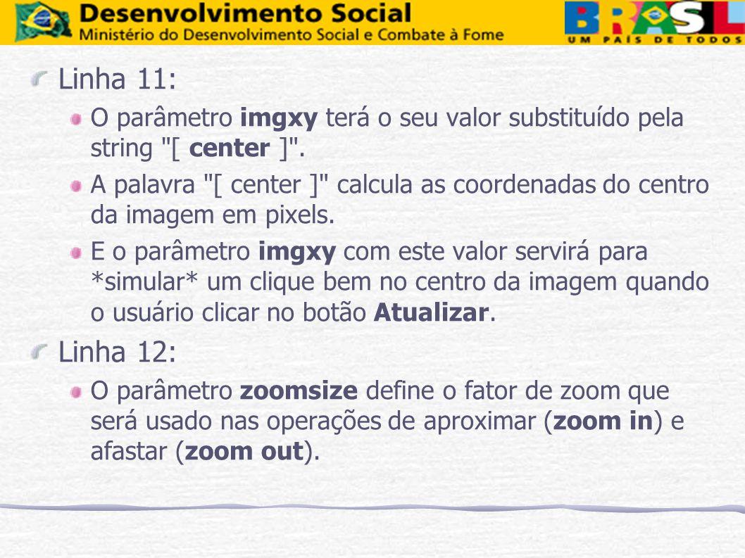 Linha 11: O parâmetro imgxy terá o seu valor substituído pela string [ center ] .